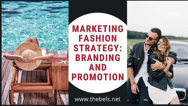 Marketing fashion strategy