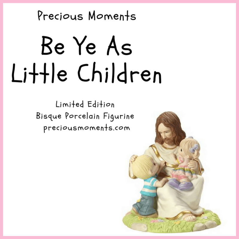 40th Anniversary With Love ~ Precious Moments~ Be Ye As Children