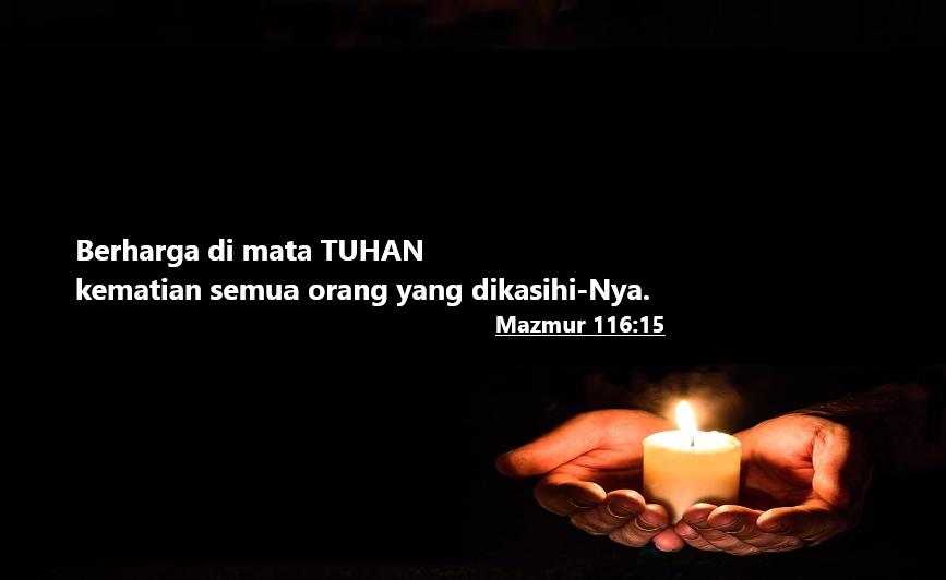 Ayat Emas Alkitab tentang Kematian (Penghiburan Kepada yang Berduka)