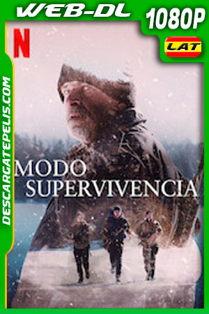Modo supervivencia (2020) 1080p WEB-DL Latino – Castellano – Ingles – Frances