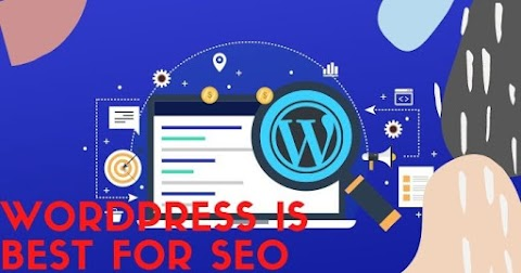 Why WordPress Is The Best Option For Your SEO