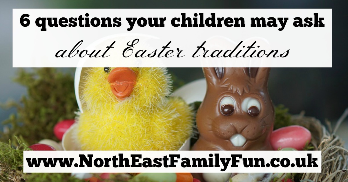 6 questions your children may ask about UK Easter traditions