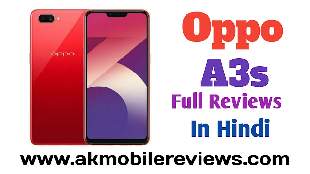Oppo A3s Full Reviews In Hindi