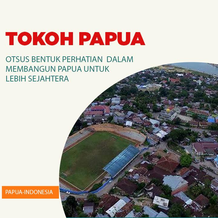 Otsus bentuk perhatian pemerintah bangun Papua