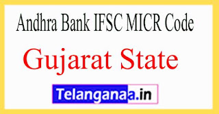 Andhra Bank IFSC MICR Code Gujarat State
