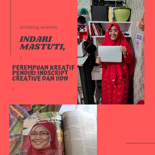 Indari Mastuti, Perempuan Kreatif Pendiri Indscript Creative dan IIDN