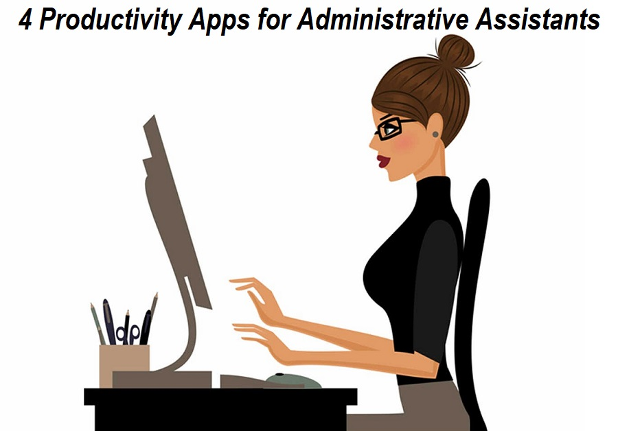 Apps for Administrative Assistants