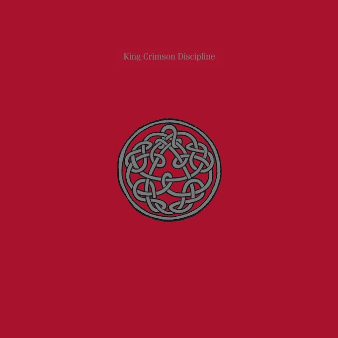 King Crimson - Discipline (1981)