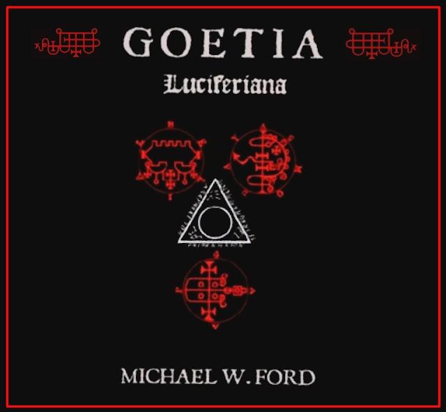 Goetia Luciferiana de Michael Ford