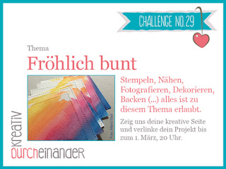 http://kreativ-durcheinander.blogspot.com/2017/02/29-frohlich-bunt.html