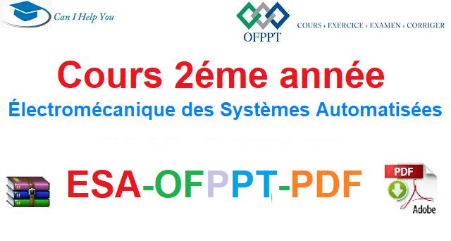 Tout Les Cours 2 éme année Électromécanique des Systèmes Automatisées-ESA-OFPPT-PDF