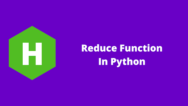 HackerRank Reduce Function in python problem solution