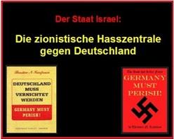 israel - die zionistische hasszentrale gegen deutschland