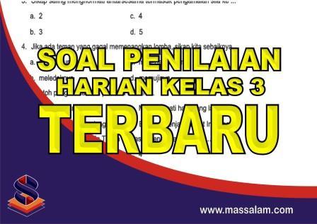 Download Kumpulan Soal Penilaian Harian Kelas 3 Tema 1 sampai Tema 9 Kurikulum 2013Revisi Terbaru