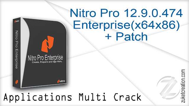 Nitro Pro 12.9.0.474 Enterprise(x64x86)+ Patch