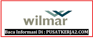 Loker Lulusan SMA SMK D3 S1 Juni 2020 di Wilmar Group