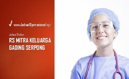 Jadwal Dokter Mitra Keluarga Gading Serpong