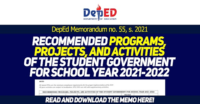 RECOMMENDED PROGRAMS, PROJECTS, AND ACTIVITIES OF THE STUDENT GOVERNMENT FOR SCHOOL YEAR 2021-2022