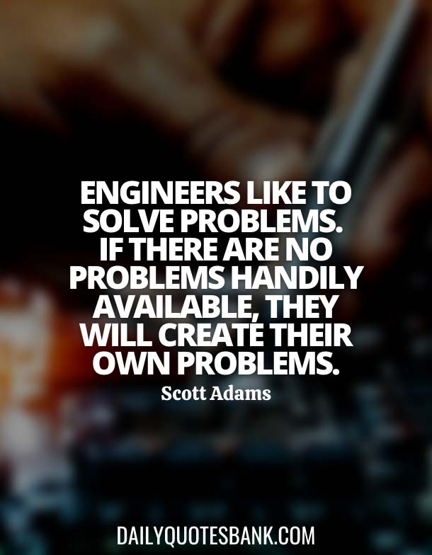 Some Good Quotes About Engineering