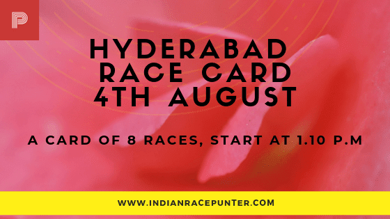 Hyderabad Race Card 4th Augsut, free indian horse racing tips, trackeagle,racingpulse