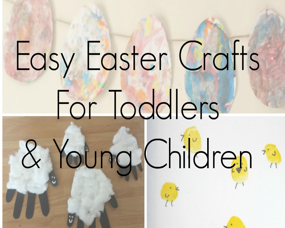 Easy Easter Crafts For Toddlers & Young Children