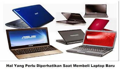 Hal Yang Perlu Diperhatikan Saat Membeli Laptop Baru-1