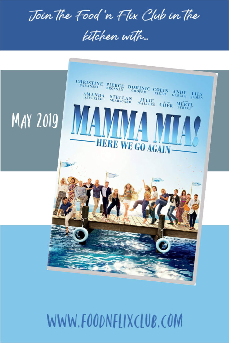 Recipes inspired by Mamma Mia! Here We Go Again