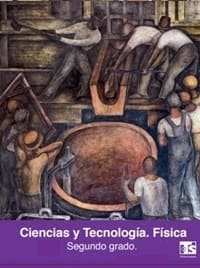 Libro de texto Telesecundaria Ciencia y Tecnología Física Segundo grado 2020-2021
