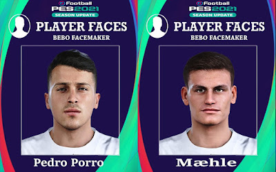 PES 2021 Faces Pedro Porro & Joakim Mæhle by Bebo