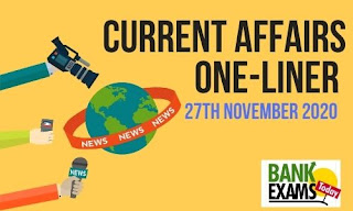 Current Affairs One-Liner: 27th November 2020