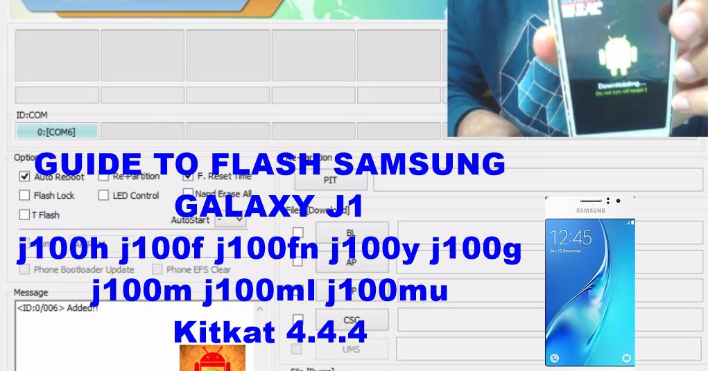 Guide To Flash Samsung Galaxy J1 j100h j100f j100fn j100y