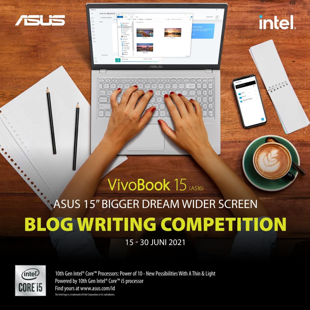 Lomba Blog ASUS A516 | VivoBook 15 | Bang Aswi