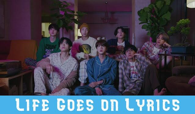 Life goes on lyrics by bts