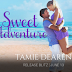 Release Blitz - Sweet Adventures by Tamie Dearen