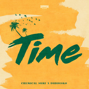 Baixar Musica Time - Chemical Surf ft. Dubdisko Mp3