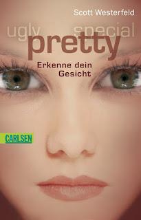 [Rezension] Pretty (2): Erkenne dein Gesicht – Scott Westerfeld