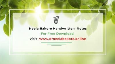 Neela Bakore Notes at - www.drneelabakore.online