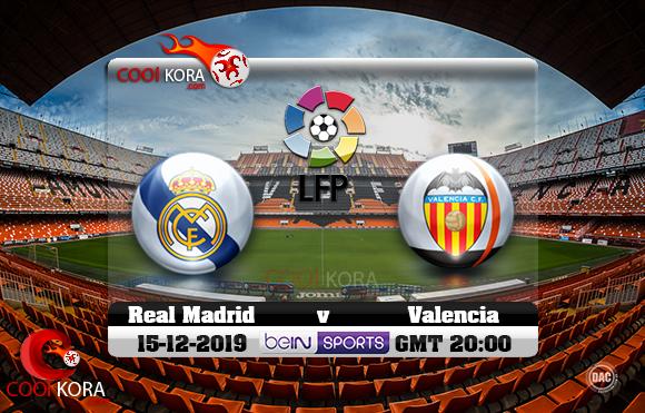 مشاهدة مباراة فالنسيا وريال مدريد اليوم 15-12-2019 في الدوري الأسباني