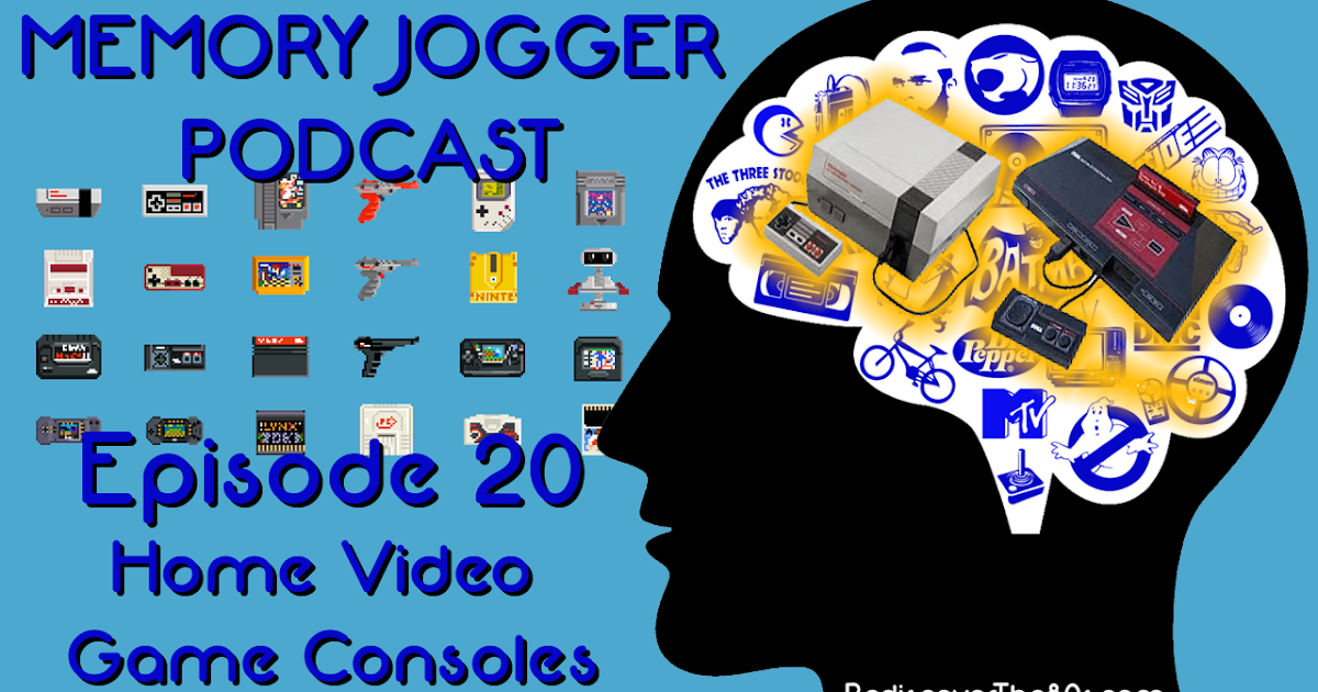 Memory Jogger 20: Home Video Game Consoles
