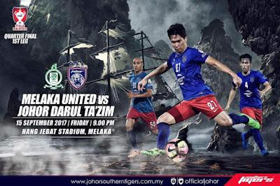 Live Streaming Melaka United vs JDT FC Suku Akhir Pertama Piala Malaysia 15 September 2017