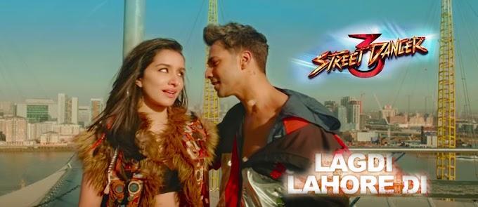 Lagdi Lahore Di Lyrics - Street Dancer 3D | Varun D, Shraddha Kapur | Guru Randhawa, Tulsi Kumar | Sachin-Jigar