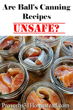 Are Ball's Canning Recipes Unsafe