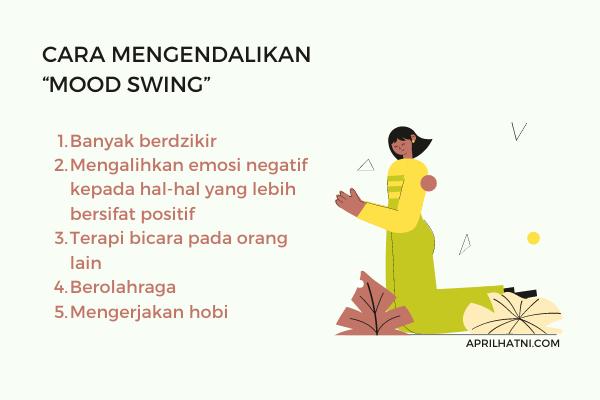 cara mengendalikan mood swing
