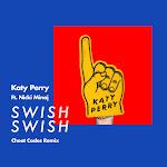 Katy Perry - Swish Swish (Cheat Codes Remix) - Single Cover