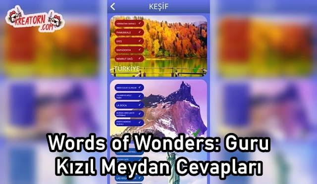 Words of Wonders: Guru Kızıl Meydan Cevapları