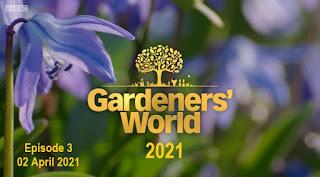 Gardeners' World 2021 Episode 3 03 April 2021