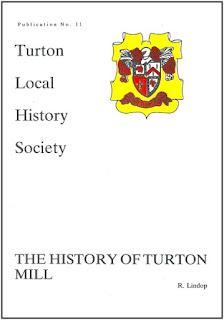 Turton Local History Society #11 - The History of Turton Mill