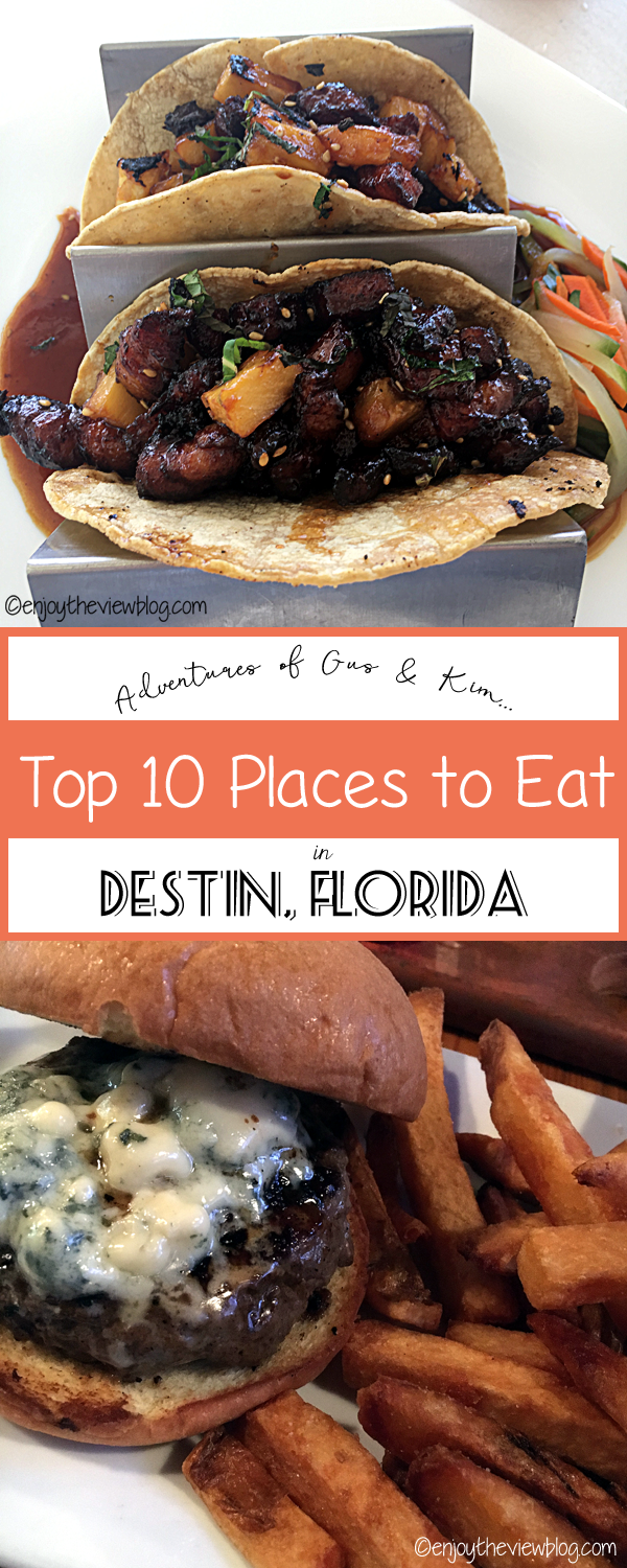 pinnable image of top 10 places to eat in Destin - tacos and burger