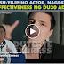 GRABEH ! SPANISH/FILIPINO ACTOR , NAGPATOTOO SA EFFECTIVENESS NG DU3O ADMIN.SAPUL ANG YELLOWTARDS .MUST WATCH!