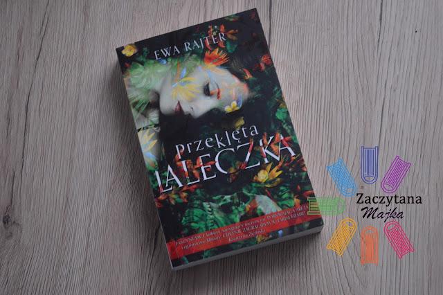 """Recenzja #103 - Ewa Rajter """"Przeklęta laleczka"""""""